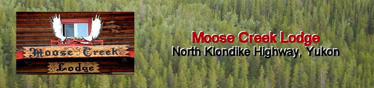 Moose Creek Lodge, Yukon Territory